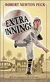 Peck, Robert Newton: Extra Innings