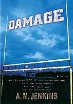Damage by A. M. Jenkins