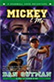 Gutman, Dan: Mickey & Me: A Baseball Card Adventure (Baseball Card Adventures)