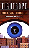 Cross, Gillian: Tightrope