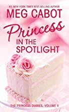 Princess in the Spotlight (The Princess…
