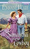 Heath, Lorraine: Samantha and the Cowboy