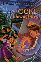 The Ogre Downstairs by Diana Wynne Jones