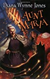 Jones, Diana Wynne: Aunt Maria