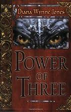 Power of Three by Diana Wynne Jones