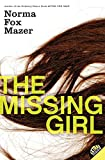 Mazer, Norma Fox: The Missing Girl