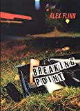 Flinn, Alex: Breaking Point