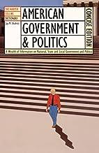 American Government & Politics: A Wealth of…