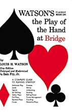 Watson's Classic Book on the Play of the…