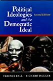 Ball, Terence: Political Ideologies and the Democratic Ideal