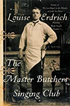 The Master Butchers Singing Club: A Novel…