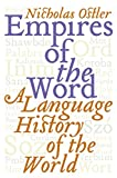 Empires of the Word : A Language History of…