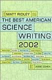 Ridley, Matt: The Best American Science Writing 2002