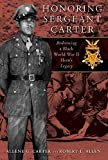 Allen, Robert L.: Honoring Sergeant Carter: A Family's Journey to Uncover the Truth About an American Hero