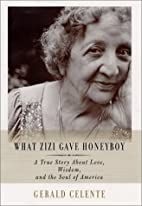 What Zizi Gave Honeyboy: A True Story About…