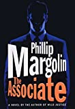 Margolin, Phillip: The Associate