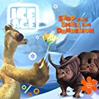 Ice Age: Stop and Smell the Dandelion (A…
