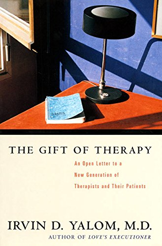 the-gift-of-therapy-an-open-letter-to-a-new-generation-of-therapists-and-their-patients