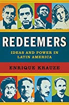 Redeemers: Ideas and Power in Latin America…