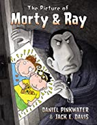 The Picture of Morty & Ray by Daniel Manus…