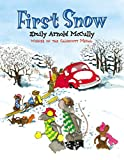 McCully, Emily Arnold: First Snow