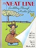 Edwards, Pamela Duncan: The Neat Line: Scribbling Through Mother Goose