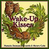 Edwards, Pamela Duncan: Wake-Up Kisses