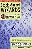 Schwager, Jack D.: Stock Market Wizards: Interviews With America's Top Stock Traders
