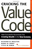Libert, Barry D.: Cracking the Value Code: How Successful Businesses Are Creating Wealth in the New Economy