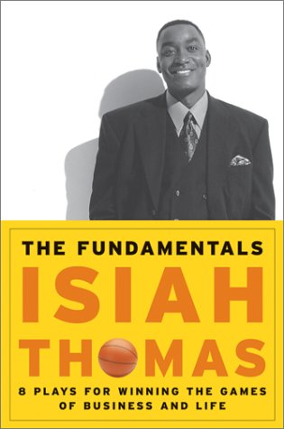 the-fundamentals-8-plays-for-winning-the-games-of-business-and-life