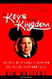 Masters, Kim: The Keys to the Kingdom: The Rise of Michael Eisner and the Fall of Everybody Else