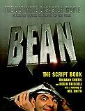 Curtis, Richard: Bean: The Script Book