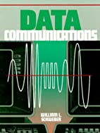 Data Communications by William Schweber