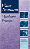 American Water Works Association: Water Treatment Membrane Processes