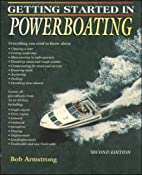 Getting Started in Powerboating by Bob…