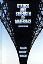Statics and Strength of Materials by Milton…