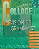 Baker, Lucia F.: Collage: Revision De Grammaire