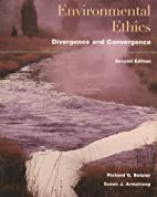 Environmental Ethics: Divergence and…
