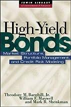 High Yield Bonds: Market Structure,…