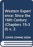 Chambers, Mortimer: The Western Experience Vol. 2 : Since the Sixteenth Century