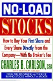 Carlson, Charles B.: No-Load Stocks: How to Buy Your First Share and Every Share Directly from the Company--With No Brokers Fee