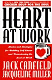 Canfield, Jack: Heart At Work