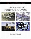 Stephen J. Chapman: Introduction To Fortran 90/95 (B.E.S.T. Series)