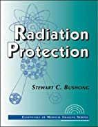 Radiation Protection (Essentials of Medical…