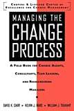 Carr, David K.: Managing The Change Process: A Field Book For Change Agents, Consultants, Team