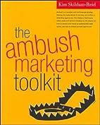 The Ambush Marketing Toolkit by Kim…