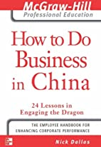 How to Do Business in China: 24 Lessons in…