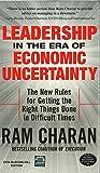 Ram Charan: Leadership in the Era of Economic Uncertainty