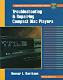 Homer L. Davidson: Troubleshooting and Repairing Compact Disc Players