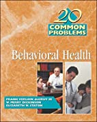 20 Common Problems in Behavioral Health by…